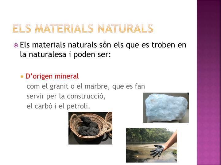 Els materials naturals