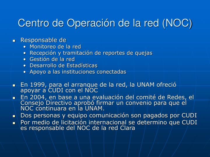 Centro de Operación de la red (NOC)