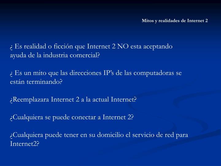 Mitos y realidades de Internet 2