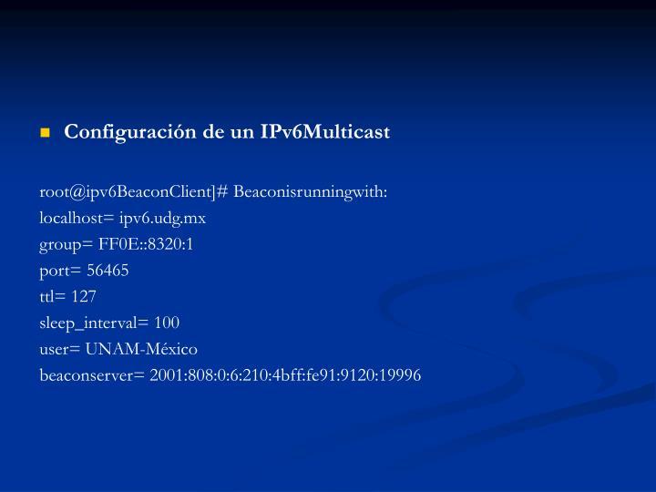 Configuración de un IPv6Multicast