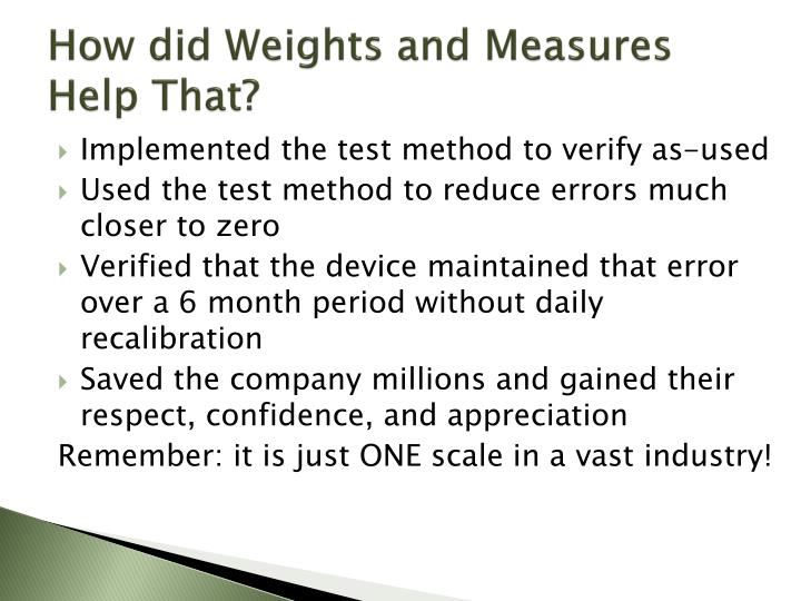 How did Weights and Measures Help That?