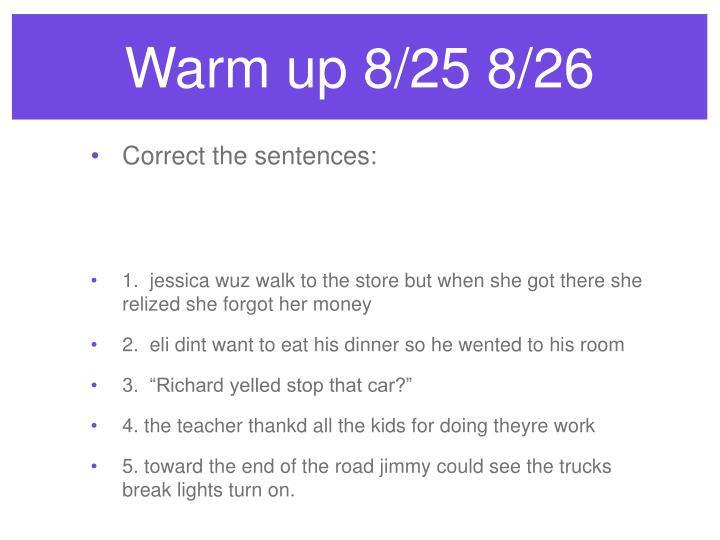 Warm up 8/25 8/26
