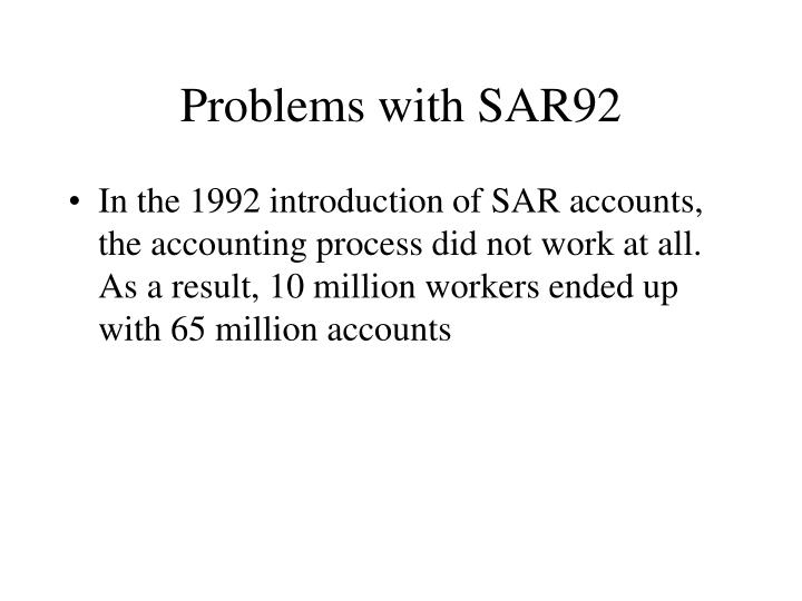 Problems with SAR92
