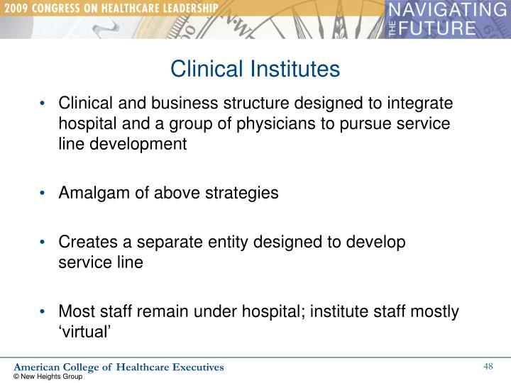 Clinical Institutes