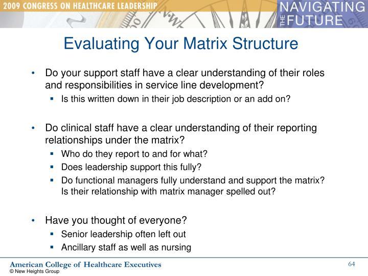 Evaluating Your Matrix Structure