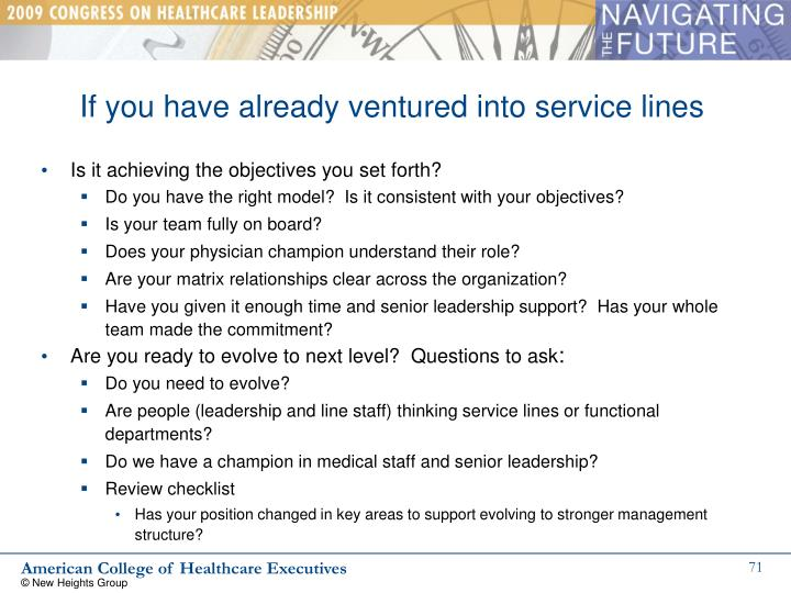 If you have already ventured into service lines