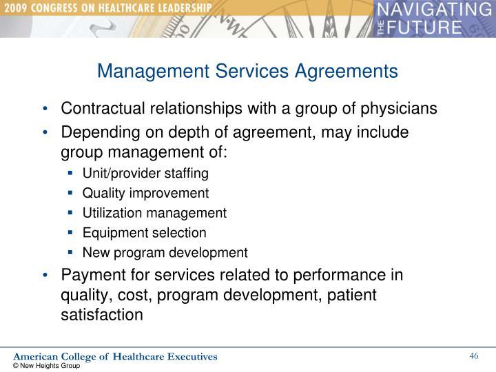 Management Services Agreements