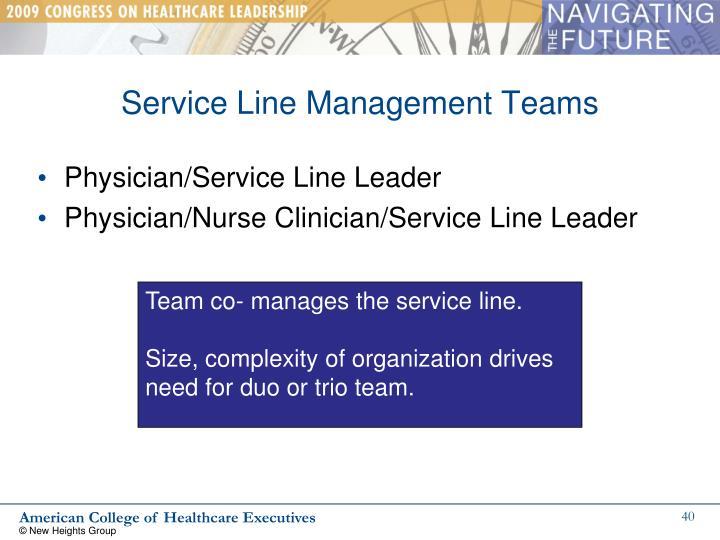 Service Line Management Teams