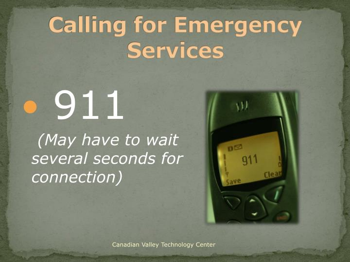 Calling for Emergency Services