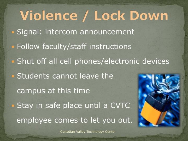 Violence / Lock Down