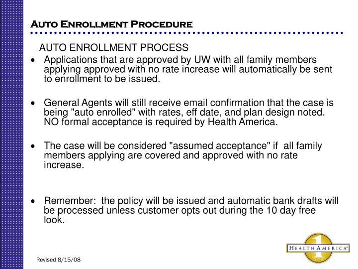 Auto Enrollment Procedure