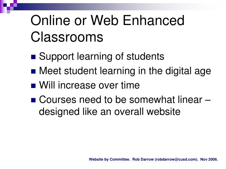 Online or Web Enhanced Classrooms