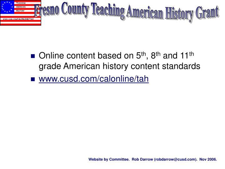 Fresno County Teaching American History Grant