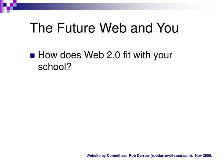 The Future Web and You