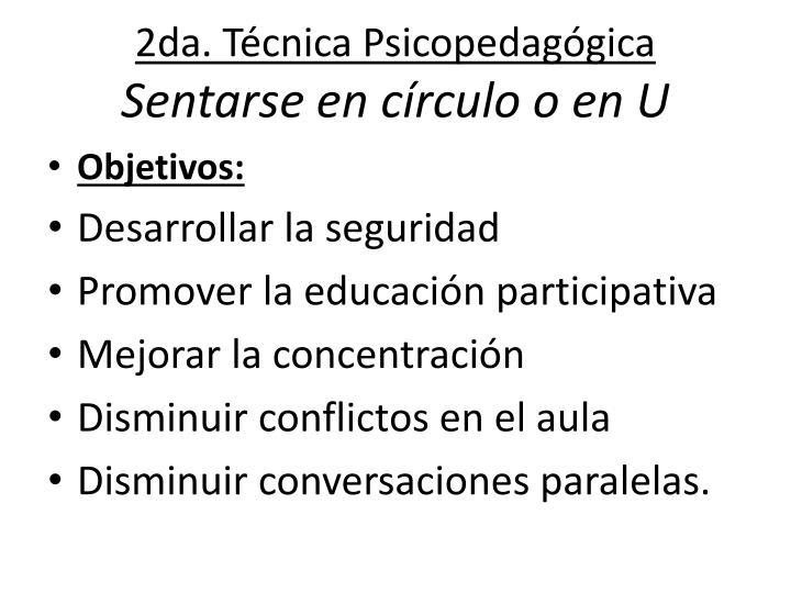 2da. Técnica Psicopedagógica