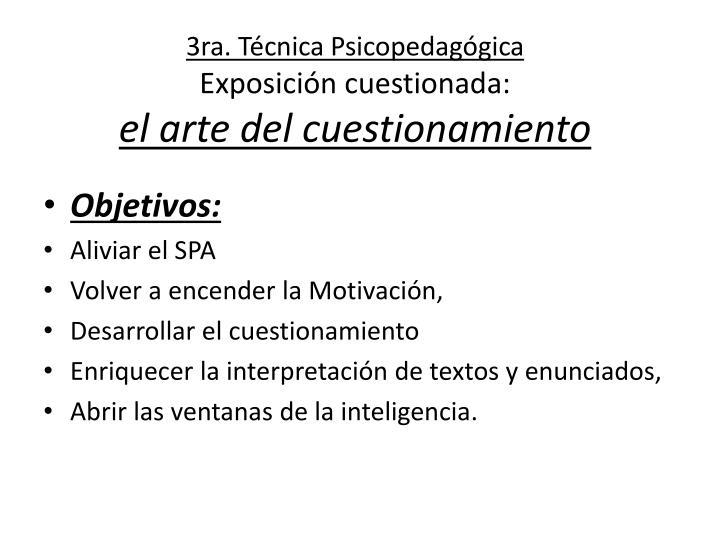 3ra. Técnica Psicopedagógica