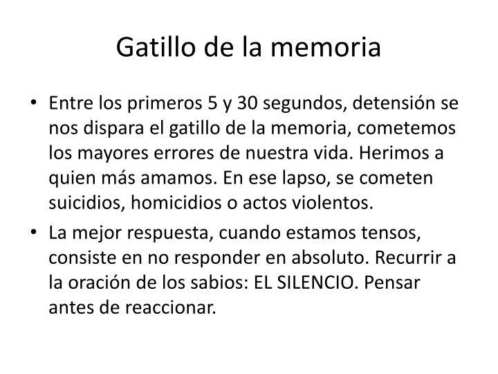 Gatillo de la memoria