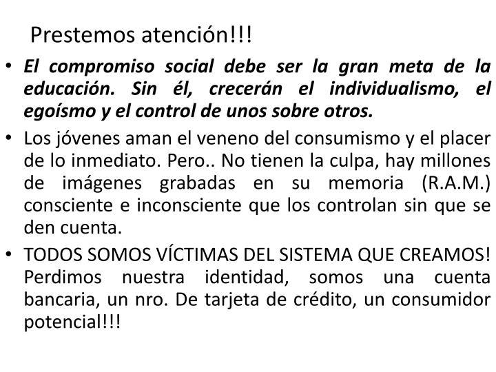Prestemos atención!!!