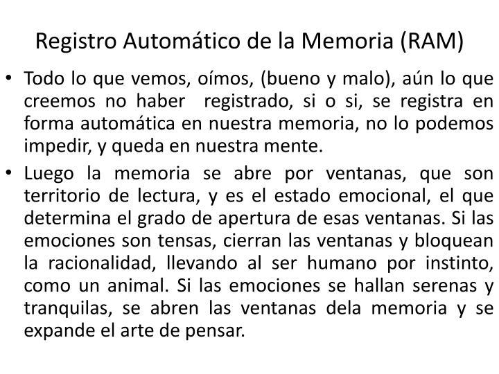Registro Automático de la Memoria (RAM)