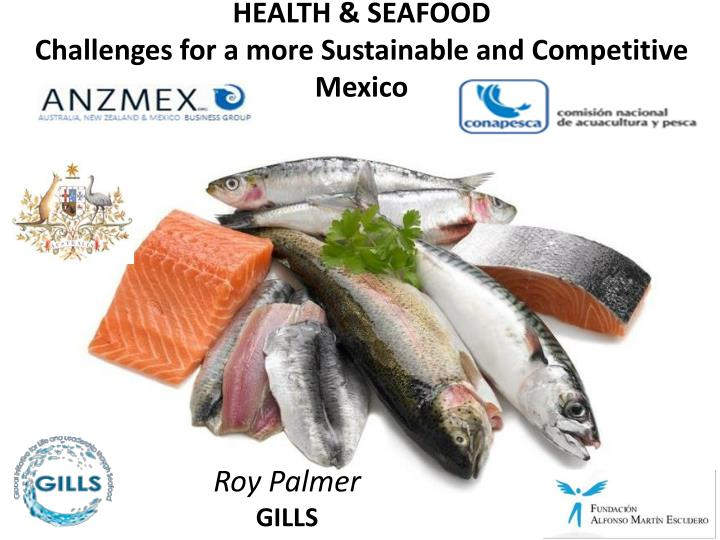 Health seafood challenges for a more sustainable and competitive mexico