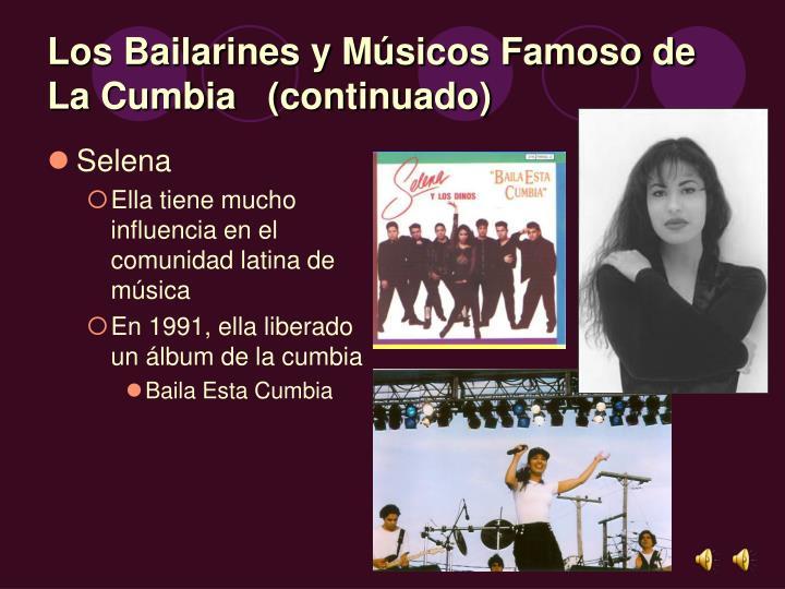 Los Bailarines y Músicos Famoso de La Cumbia   (continuado)