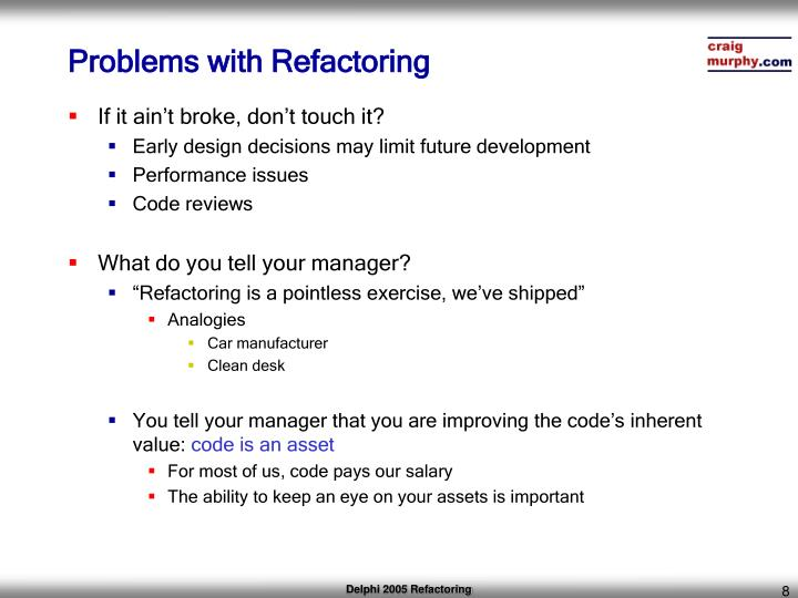 Problems with Refactoring