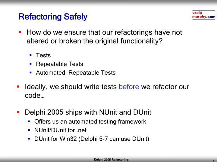 Refactoring Safely