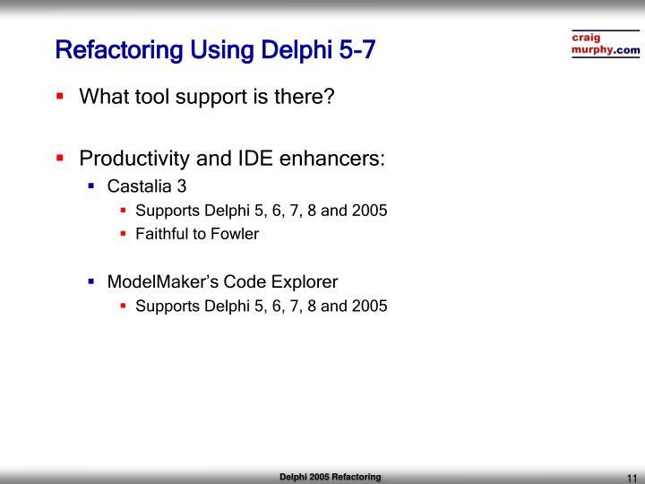 Refactoring Using Delphi 5-7