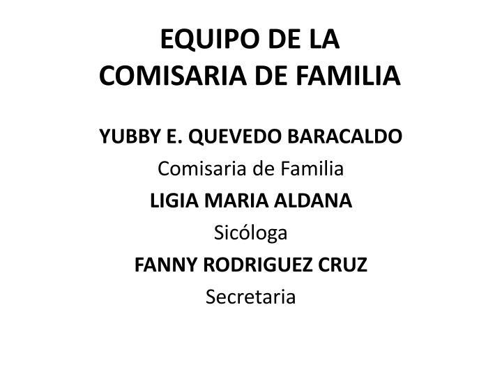 EQUIPO DE LA