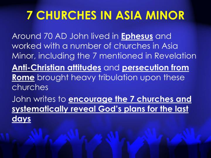7 CHURCHES IN ASIA MINOR