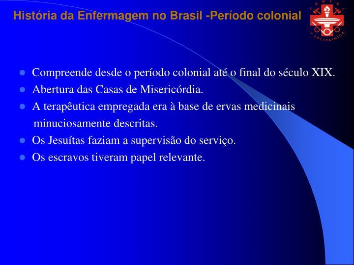 História da Enfermagem no Brasil-Período colonial
