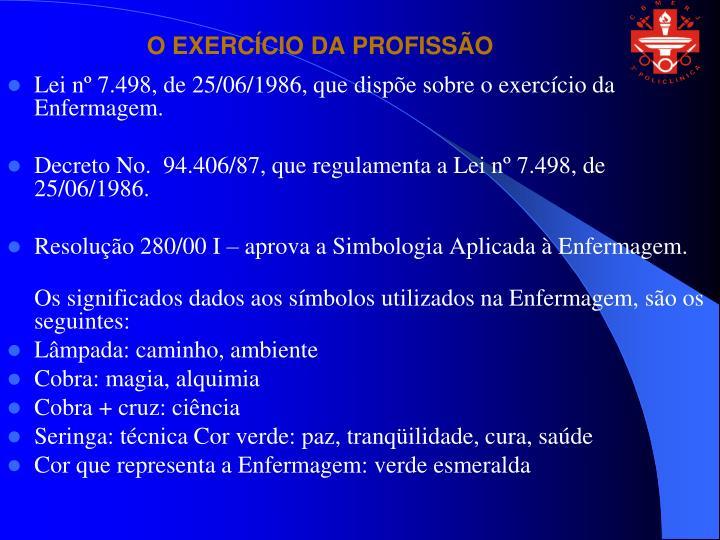 O EXERCÍCIO DA PROFISSÃO