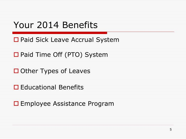 Your 2014 Benefits