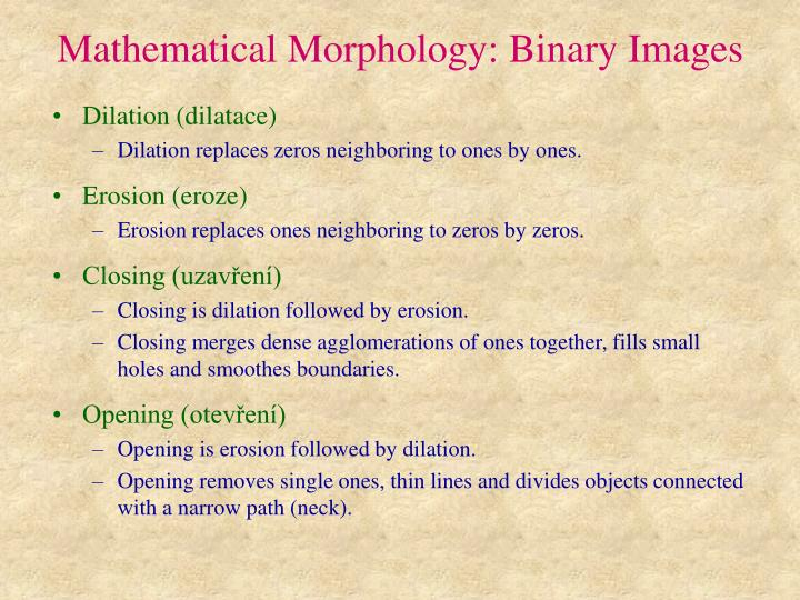 Mathematical Morphology: Binary Images