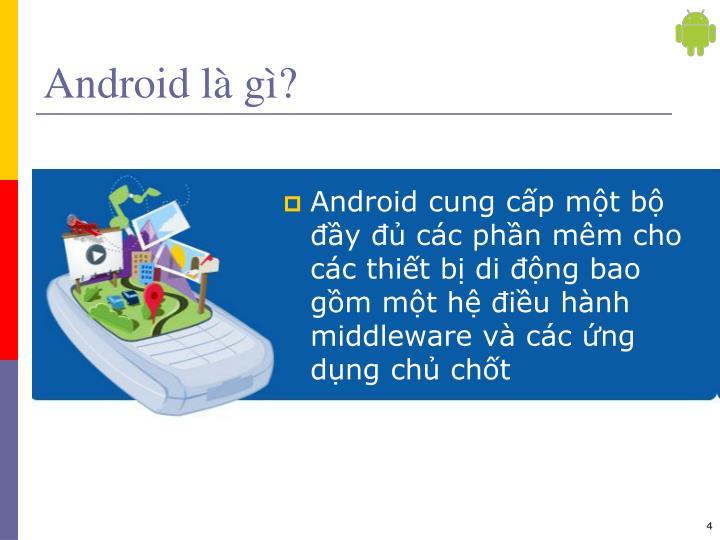 Android là gì?
