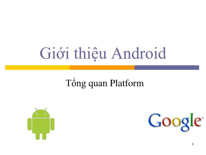 Giới thiệu Android