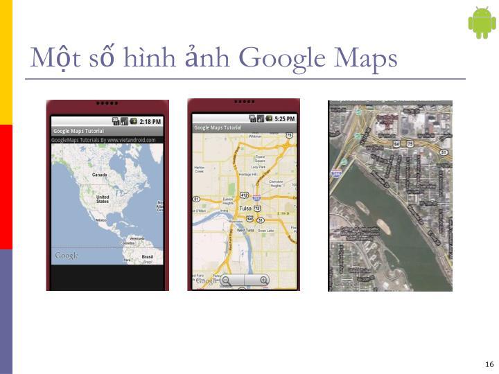 Một số hình ảnh Google Maps