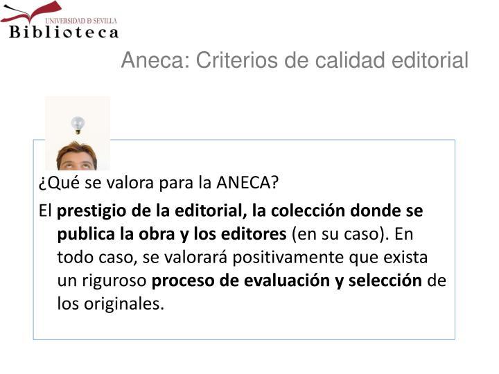 Aneca: Criterios de calidad editorial
