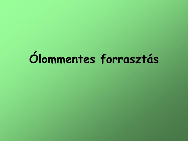 Lommentes forraszt s