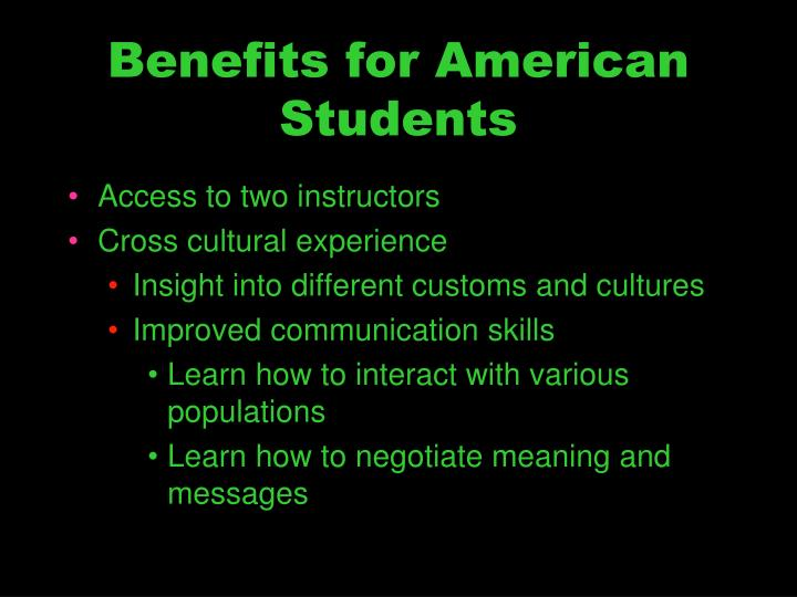 Benefits for American Students