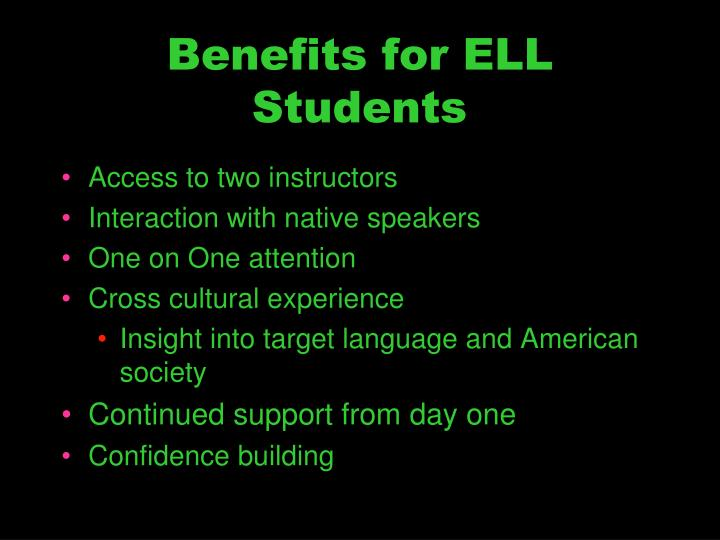 Benefits for ELL Students