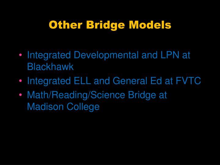 Other Bridge Models
