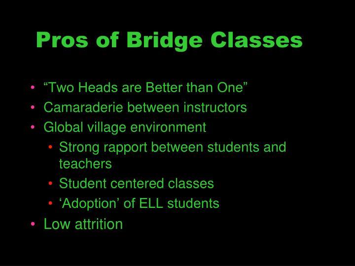 Pros of Bridge Classes
