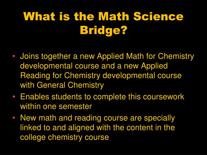 What is the Math Science Bridge?