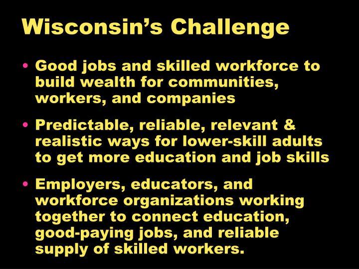 Wisconsin's Challenge