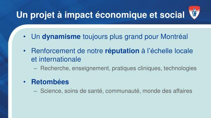 Un projet à impact économique et social