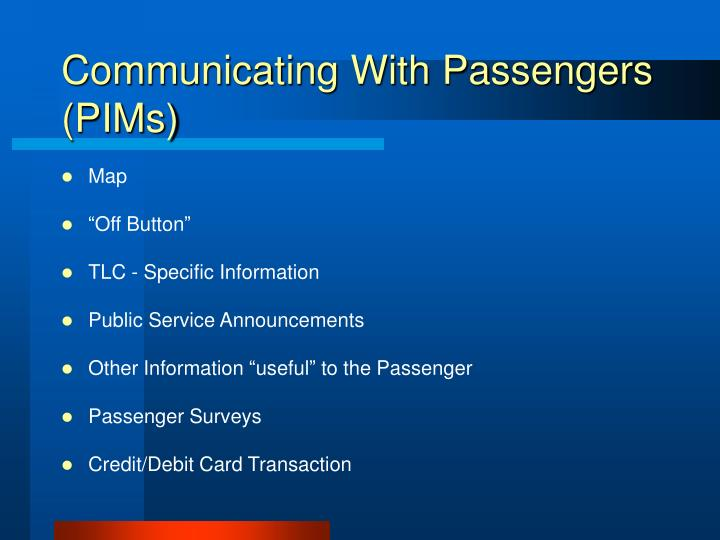 Communicating With Passengers (PIMs)