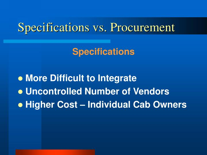 Specifications vs. Procurement