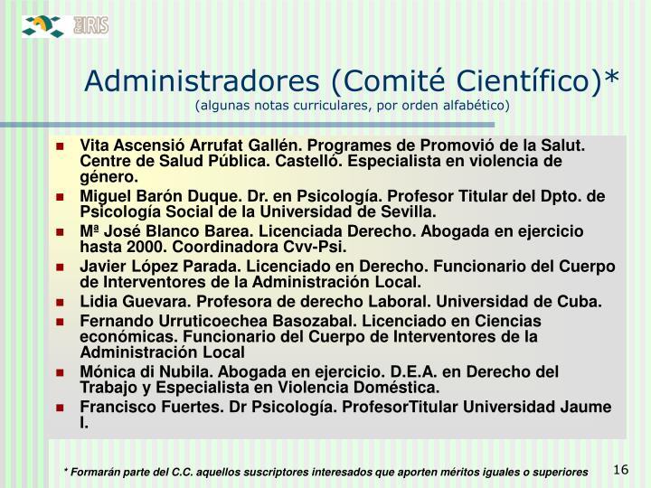 Administradores (Comité Científico)*