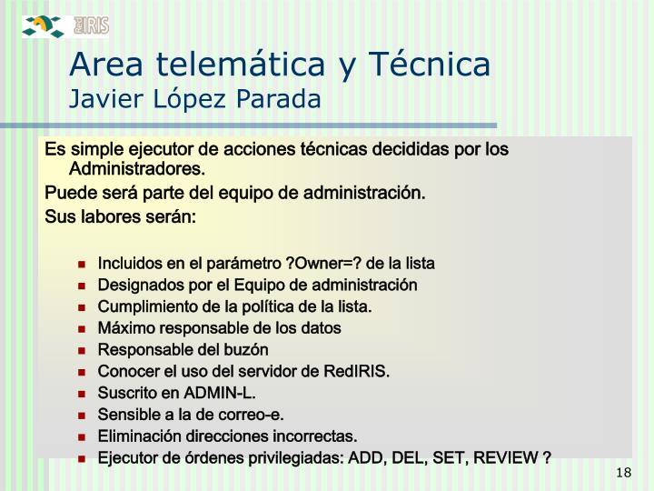 Area telemática y Técnica